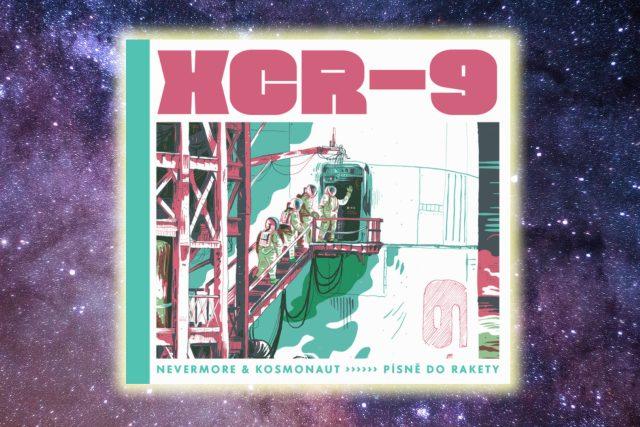 XCR-9 Písně do rakety